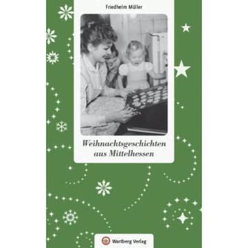 Weihnachtsgeschichten aus Mittelhessen