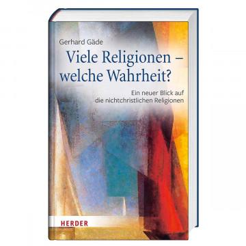 Viele Religionen - welche Wahrheit?