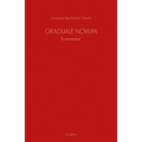 Graduale Novum ? Editio magis critica iuxta SC 117