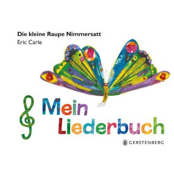 Liederbuch »Die kleine Raupe Nimmersatt«