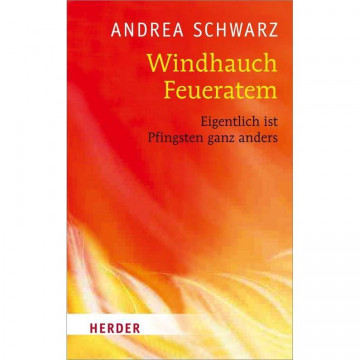 Windhauch, Feueratem