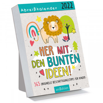 Abreißkalender »Her mit den bunten Ideen! 2022«