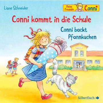 Conni kommt in die Schule / Conni backt Pfannkuchen (Meine Freundin Conni - ab 3 )