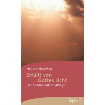Erfüllt von Gottes Licht
