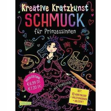 Kreative Kratzkunst: Schmuck für Prinzessinnen: Set mit 10 Kratzbildern, Anleitungsbuch und Holzstif