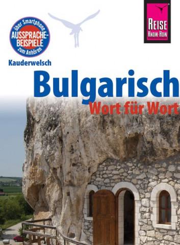 Reise Know-How Sprachführer Bulgarisch - Wort für Wort