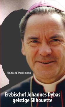 Erzbischof Johannes Dybas geistige Silhouette