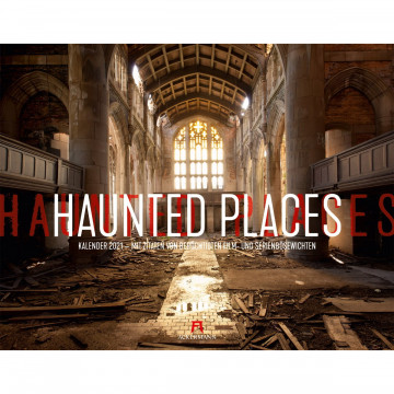 Haunted Places - Lost Places 2021