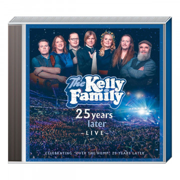 CD »Kelly Family - 25 Years Later«
