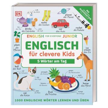 Englisch für clevere Kids - 5 Wörter am Tag