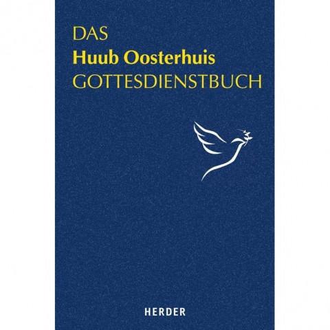 Das Huub Oosterhuis Gottesdienstbuch