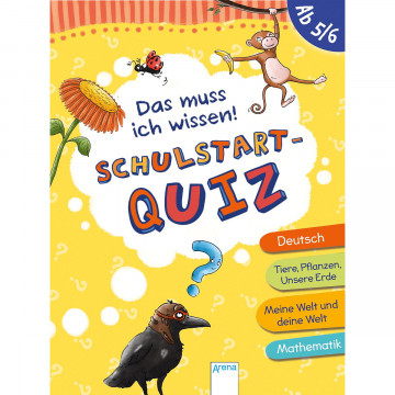 Das muss ich wissen. Schulstart-Quiz (ab 5/6)