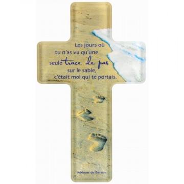 "Kreuz ""Les jours dú tu n'as... "" (1 Stück)"
