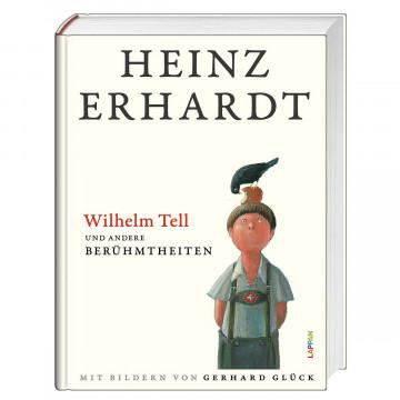Wilhelm Tell und andere Berühmtheiten