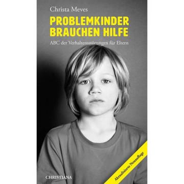 Problemkinder brauchen Hilfe