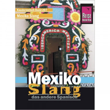 Reise Know-How Sprachführer Mexiko Slang - das andere Spanisch