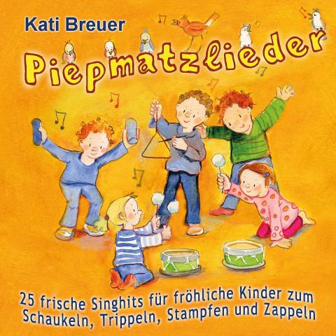 Piepmatzlieder - 25 frische Singhits für fröhliche Kinder zum Schaukeln, Trippeln, Stampfen und Zapp
