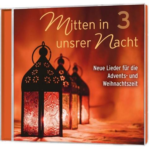 CD »Mitten in unsrer Nacht«