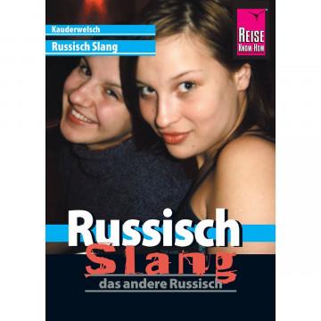 Kauderwelsch Sprachführer Russisch Slang - das andere Russisch