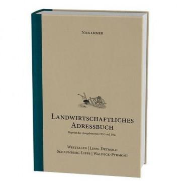 Niekammer' s landwirtschaftliches Adressbuch Westfalen - Lippe-Detmold - Schaumburg-Lippe - Waldeck-