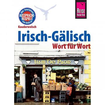 Reise Know-How Sprachführer Irisch-Gälisch - Wort für Wort