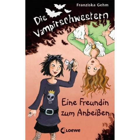 Die Vampirschwestern 01. Eine Freundin zum Anbeißen
