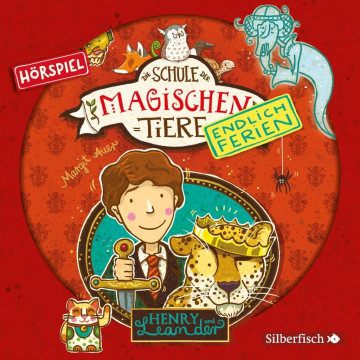 Die Schule der magischen Tiere - Endlich Ferien 3 - Henry und Leander (Hörspiel)