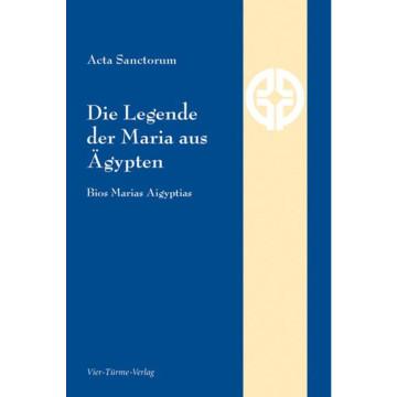 Die Legende der Maria aus Ägypten