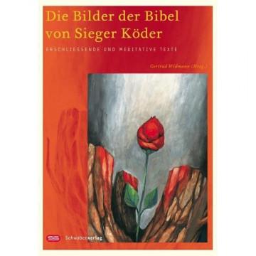 Die Bilder der Bibel von Sieger Köder