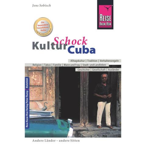 Reise Know-How KulturSchock Cuba