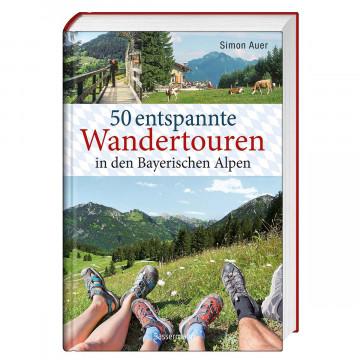 50 entspannte Wandertouren in den Bayerischen Alpen
