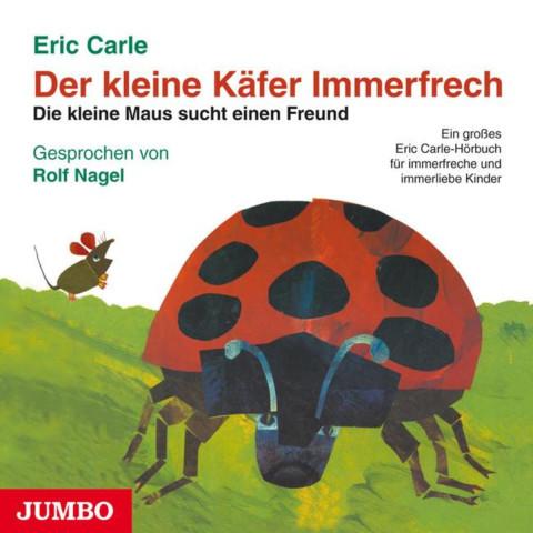 Der kleine Käfer Immerfrech / Die kleine Maus sucht einen Freund. CD