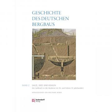 Geschichte des deutschen Bergbaus 2