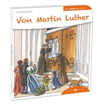 Von Martin Luther den Kindern erzählt (1 Stück)