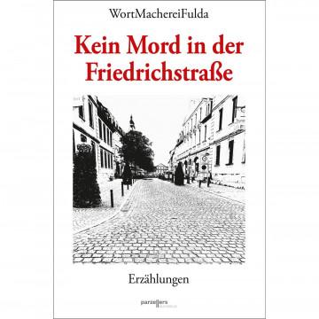 Kein Mord in der Friedrichstraße
