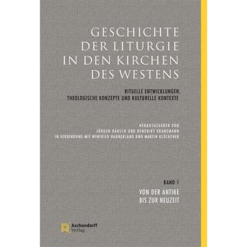Geschichte der Liturgie in den Kirchen des Westens