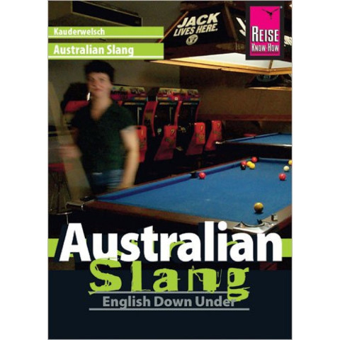 Reise Know-How Sprachführer Australian Slang - English Down Under