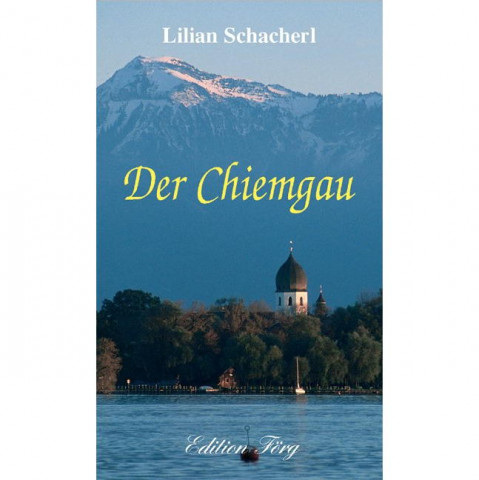 Der Chiemgau