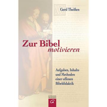 Zur Bibel motivieren