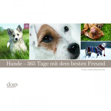 Hunde. 365 Tage mit dem besten Freund