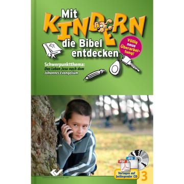 Mit Kindern die Bibel entdecken 3