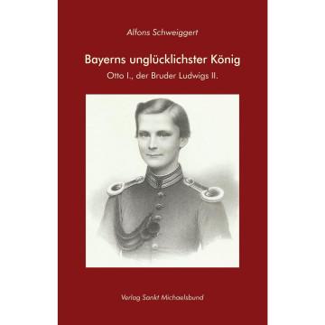 Bayerns unglücklichster König