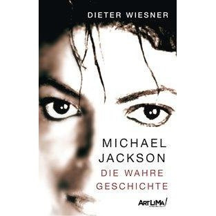 Michael Jackson - Die wahre Geschichte