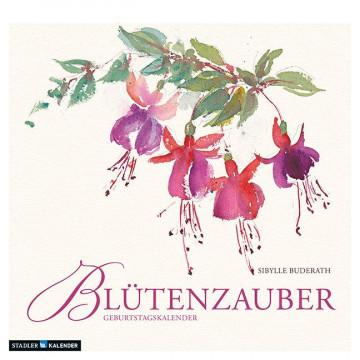 Blütenzauber. Immerwährender Geburtstags- und Tischkalender