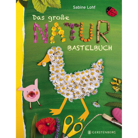 Das große Naturbastelbuch
