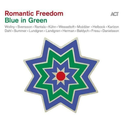 Romantic Freedom - Blue In Green