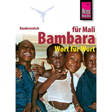 Kauderwelsch Sprachführer Bambara für Mali. Wort für Wort
