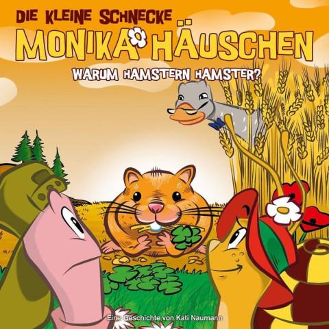 Die kleine Schnecke Monika Häuschen 37: Warum hamstern Hamster?