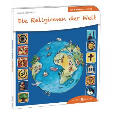 Die Religionen der Welt den Kindern erklärt (1 Stück)