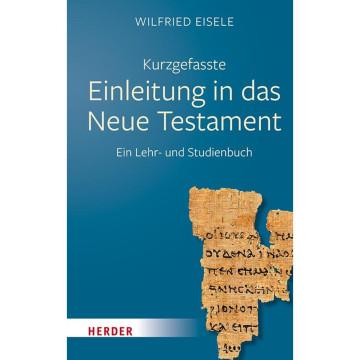Kurzgefasste Einleitung in das Neue Testament